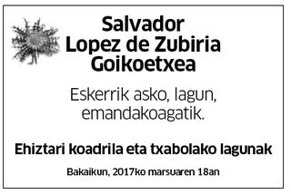 Salvador Lopez de Zubiria Goikoetxea