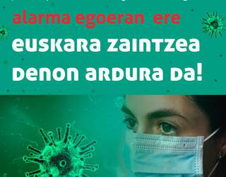 Pandemiak euskara jan du