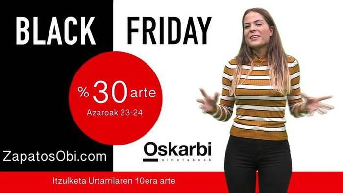 Galdu ezinezko maukak Oskarbiren 'Black Friday'-n