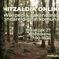 Wikipediaren bidez #SakanaDigitala sustatzen. Wikipedia, Sakandarron ondare digital komunala hitzaldi digitala