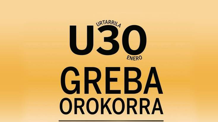 U30 Greba Orokorra