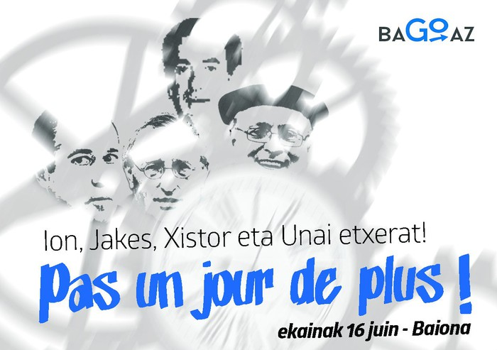 """""""Egun bat gehiagorik ez!"""" lelopean Bagoaz kolektiboak ekainaren 16an Baionan deituriko manifestazioarekin bat egiten dugu"""