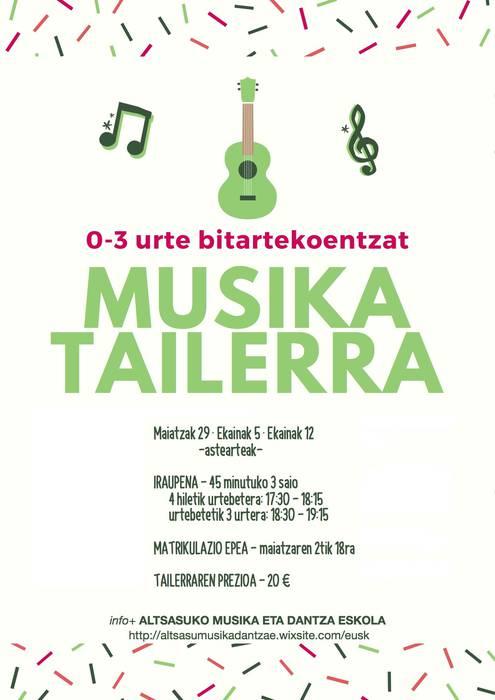 0-3 MUSIKA TAILERRA