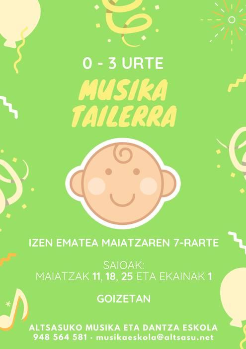 0-3 URTEKO HAURRENDAKO MUSIKA TAILERA