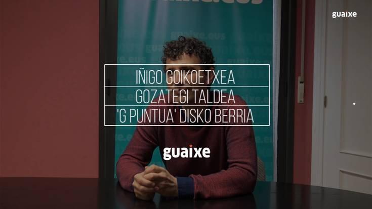 'G puntua' disko berria kaleratu du Gozategi taldeak